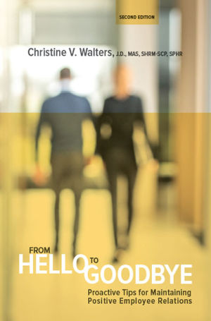 From Hello to Goodbye: Proactive Tips for Maintaining Positive Employee Relations