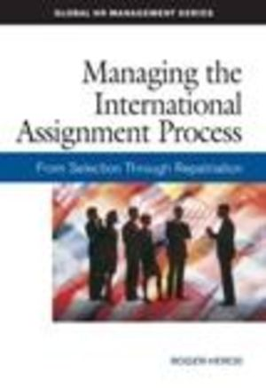 Managing the International Assignment