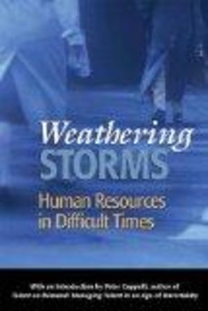 Weathering Storms: Human Resources in Difficult Times