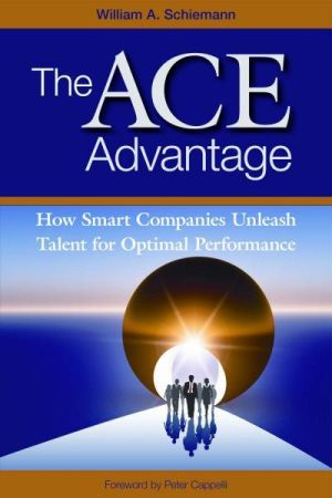 The ACE Advantage: How Smart Companies Unleash Talent for Optimal Performance (e-book)