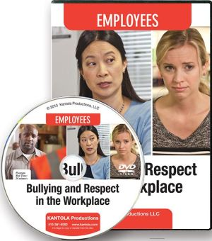 Bullying and Respect in the Workplace