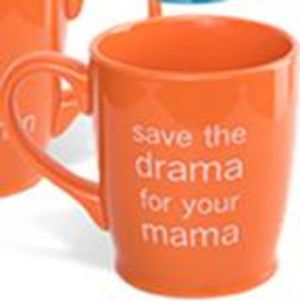 Cy Wakeman Mug-Orange Save the Drama for Your Mama