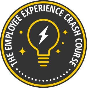 The Employee Experience Crash Course