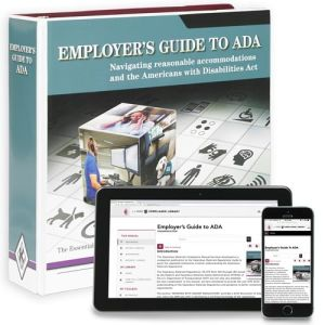 Employer's Guide to ADA -- Manual  + Online Edition with 1-Year Update Service