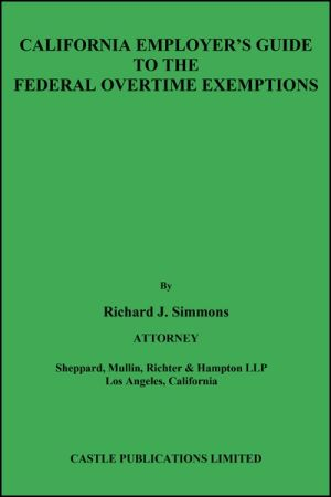 California Employer's Guide to the Federal Overtime Exemptions