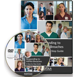 Responding to HIPAA Breaches: A Step-by-Step Guide - Trainer's Kit