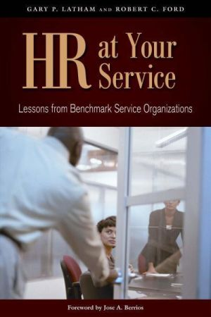 HR at Your Service: Lessons from Benchmark Service Organizations (e-book)