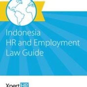 Indonesia HR and Employment Law Guide