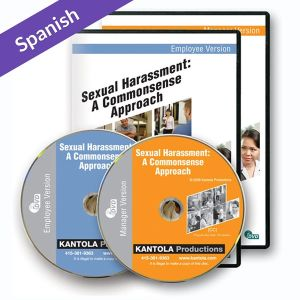 Sexual Harassment: A Commonsense Approach Employee/Manager Spanish Combo