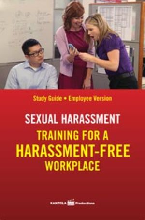 Sexual Harassment: Training for a Harassment-Free Workplace, Study Guide -- Employee (Spanish)