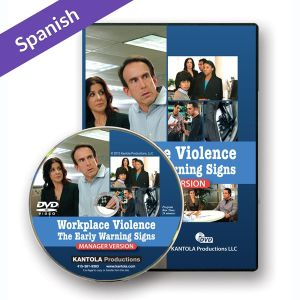Workplace Violence: The Early Warning Signs Manager Spanish Version