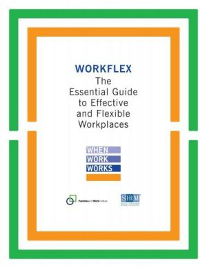 Workflex: The Essential Guide to Effective and Flexible Workplaces (e-book)