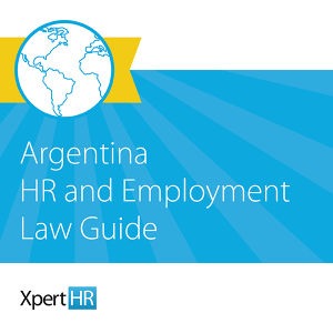 Argentina HR and Employment Law Guide
