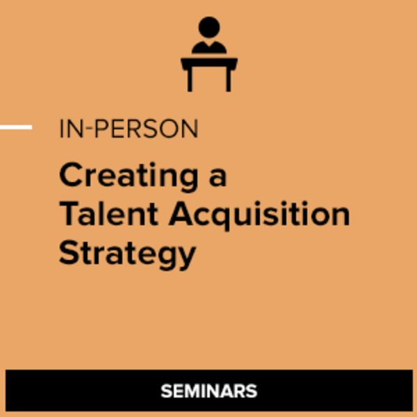 Creating A Talent Acquisition Strategy  Shrm Store