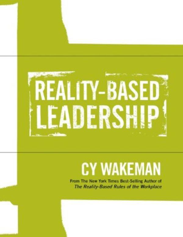 RealityBased Leadership Self Assessment Books Resources – Leadership Self Assessment