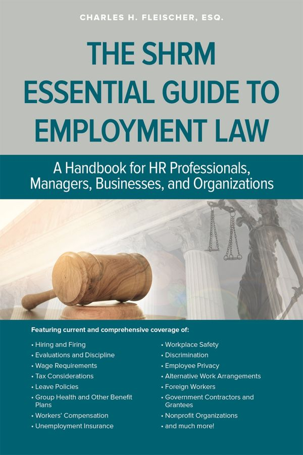 The Shrm Essential Guide To Employment Law Hr And The Law Books