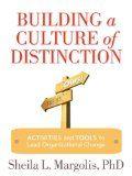 Building a Culture of Distinction: Activities
