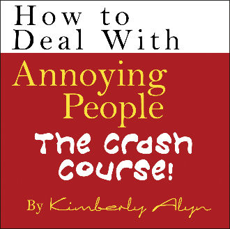 How to Deal With Annoying People: The Crash Course Audio CD